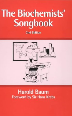 Biochemists' Song Book (English Edition)