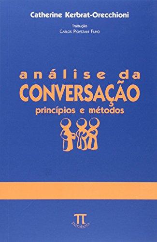 Análise da Conversação. Princípios e Métodos- Volume II