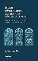 Islam Dünyasinda Alternatif Düzen Talepleri