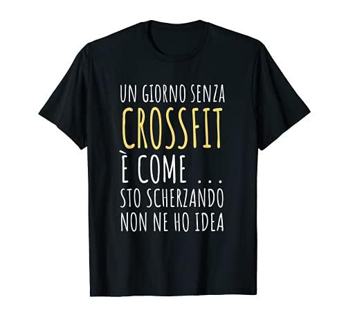 Regalo divertido para hombres y mujeres linda frase Crossfit Camiseta