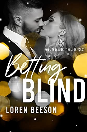 Betting Blind: Betting On Love #1 by [Loren Beeson]