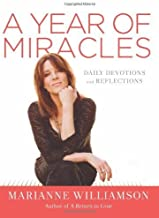 By Marianne Williamson A Year of Miracles: Daily Devotions and Reflections