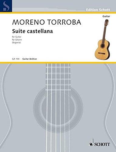 Suite castellana: Gitarre. (Edition Schott)