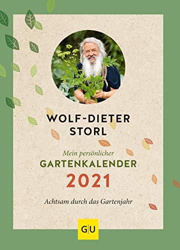 Mein persönlicher Gartenkalender 2021: Achtsam durch das Gartenjahr (GU Garten Extra)