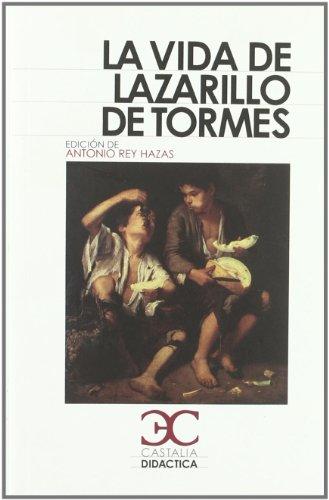 La vida del lazarillo de Tormes [Lingua spagnola]