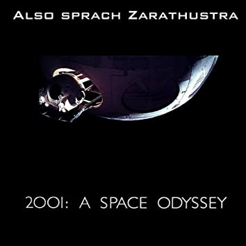 2001: A Space Odissey (Also Sprach Zarathustra)