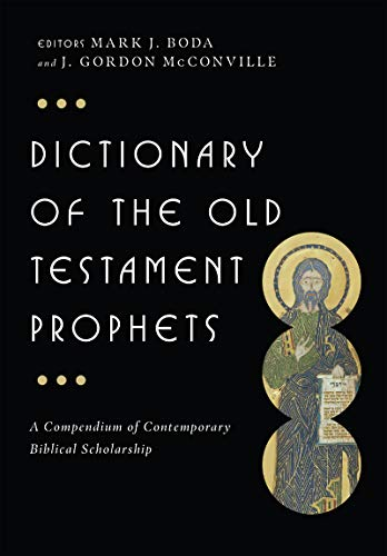 Image of Dictionary of the Old Testament: Prophets (The IVP Bible Dictionary Series)