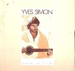 Yves Simon: Demain Je T'aime LP VG+/NM Canada CBS PFC 90599