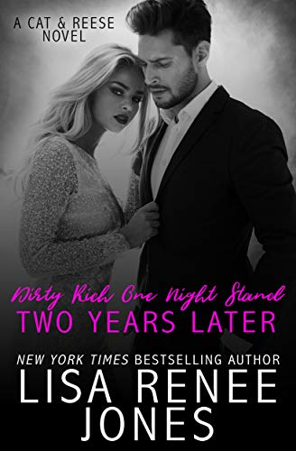 Dirty Rich One Night Stand: Two Years Later (English Edition)