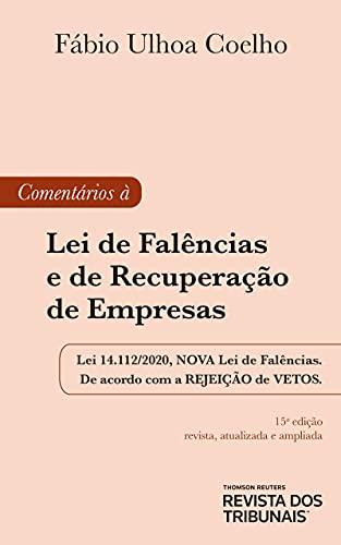 Comentários À Lei De Falências E De Recuperação De Empresas 15º Edição