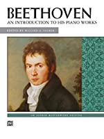 Beethoven, An Introduction to His Piano Works (Alfred Masterwork Edition)
