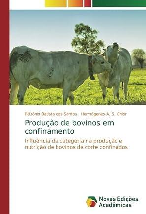 Produção de bovinos em confinamento: Influência da categoria na produção e nutrição de bovinos de