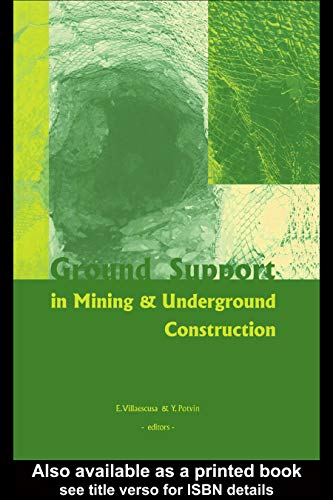 Ground Support in Mining and Underground Construction: Proceedings of the Fifth International Sympos