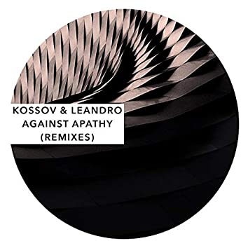 Against Apathy (Remixes)