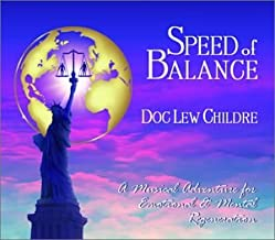 Speed of Balance: A Musical Adventure for Emotional & Mental Rejuvenation