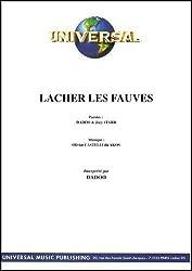 LACHER LES FAUVES