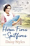Home Fires and Spitfires (Wartime Midwives Series Book 2) (English Edition)