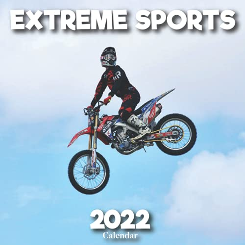 Compare Textbook Prices for Extreme sports Calendar 2022: A Monthly and Weekly 12 Months Calendar 2022 With Pictures of the Extreme sports For Desk, Office to Write in ... Ideas For Men, Women, Girls, Boys in Bulk  ISBN 9798469162810 by Press, See Tealvel