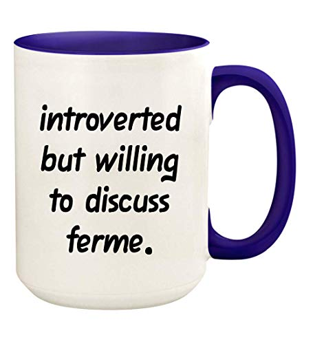 Introverted But Willing To Discuss Ferme - 15oz Ceramic White Coffee Mug Cup, Deep Purple