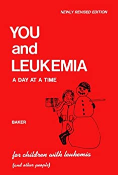 You and Leukemia: A Day at a Time