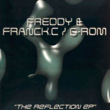 Freddy & Franck.C / G-Rom: The Reflection EP 12