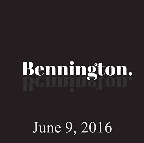 Bennington, June 9, 2016 audiobook cover art