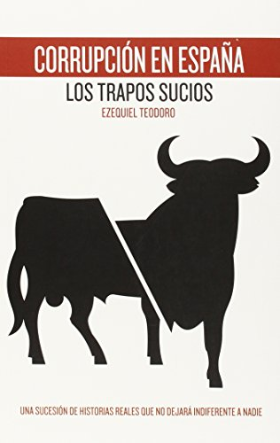 Corrupción En España. Los Trapos Sucios (ACTUAL)