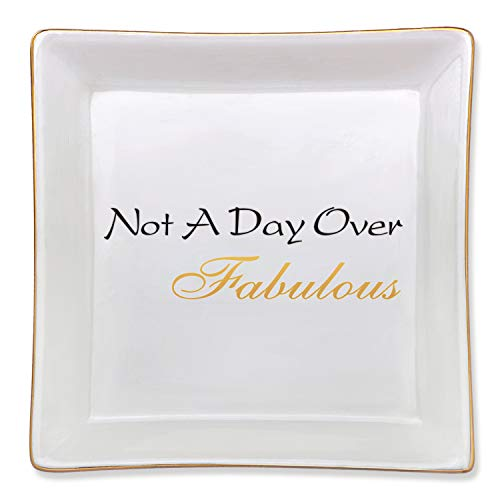 Not a Day Over Fabulous Ceramic Trinket Plate Birthday Gifts Ideas for Women Best Friends Girlfriend Her Mom Wife Daughter Grandma Sister Aunt Jewelry Tray Bracelet Ring Dish Bathroom Home Decoration
