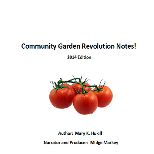 Community Garden Revolution Notes! audiobook cover art