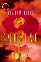 Smoking Poppy: A Novel