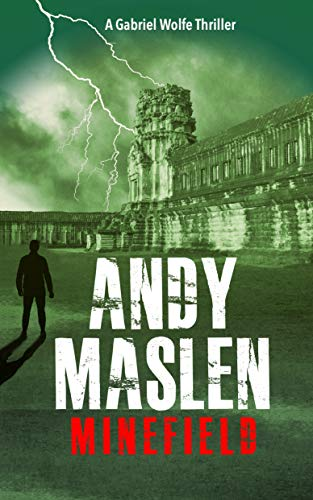 Minefield (The Gabriel Wolfe Thrillers Book 7) by [Andy Maslen]