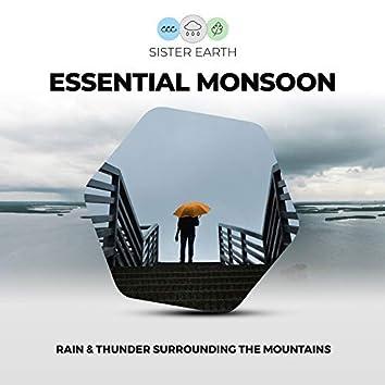 Essential Monsoon: Rain & Thunder Surrounding the Mountains
