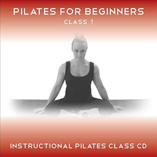 Pilates for Beginners Class 1 audiobook cover art