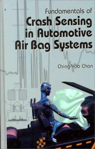 Fundamentals of Crash Sensing in Automotive Air Bag Systems