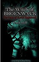 The Witch of Broenwyck: The Curse of Arwyn Blackwood