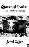 The Owned Hotwife: Interracial Cuckold Erotica (Queen of Spades Book 5) (English Edition)