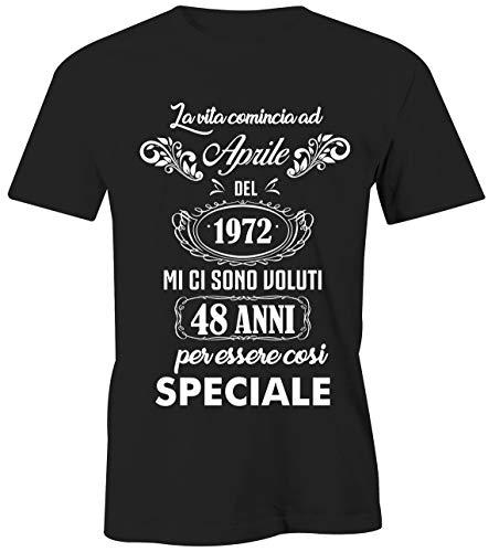 Puzzletee T-Shirt Compleanno Aprile - La Vita Comincia ad Aprile del 1972 Mi Ci Sono Voluti 48 Anni per Essere così Speciale - Magliette Simpatiche e Divertenti - Idea Regalo