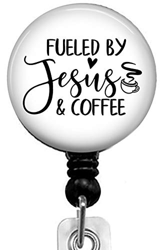 Fueled by Jesus and Coffee Retractable Badge Reel with Alligator Clip,Name Nurse ID Card Badge Holder Reel, Decorative Custom Badge Holder