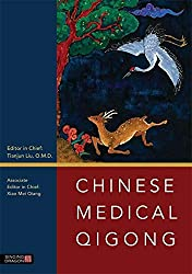 Chinese Medical Qigong sous la direction de de Tianjun Liu et de Xiao Mei Qiang édité par Singing Dragon