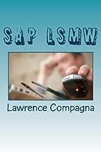 SAP LSMW - Legacy System Migration Workbench: Using SAP LSMW