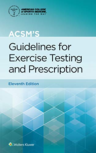 Compare Textbook Prices for ACSM's Guidelines for Exercise Testing and Prescription American College of Sports Medicine Eleventh, Spiral Edition ISBN 9781975150181 by Liguori, Gary,American College of Sports Medicine (ACSM)