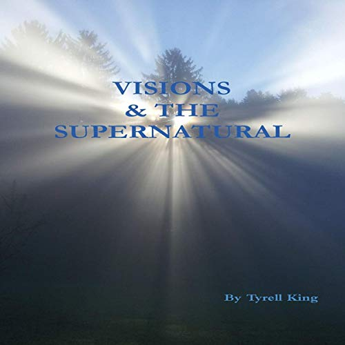 Visions & the Supernatural audiobook cover art