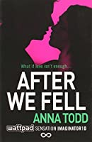 UKAFTER WE FELL (The After Series)