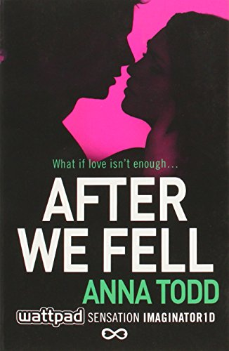 Todd, A: After We Fell (The After Series)