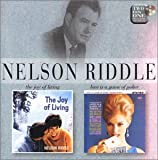 The Joy Of Living/Love Is A Game Of Poker - Nelson Riddle