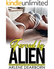 Forced by ALIEN — Tempted Aroused Taboo Erotica Sex Short Hot Stories For Adult Readers Bundle Collection: Pregnancy, Fantasy, Romance, Ddlg, Age Gap, Menage, Reverse Harem, Ganged, Milked, Rough Sex
