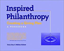 Inspired Philanthropy: Creating a Giving Plan, A Workbook (Kim Klein's Fundraising Series)