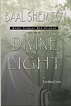 Baal Shem Tov: Divine Light