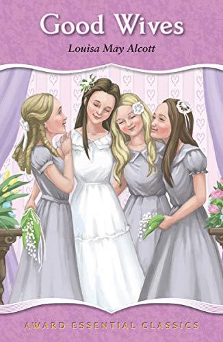Good Wives (Award Essential Classics)
