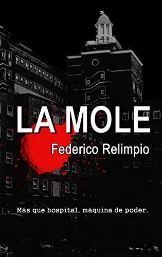 La Mole de Federico Relimpio